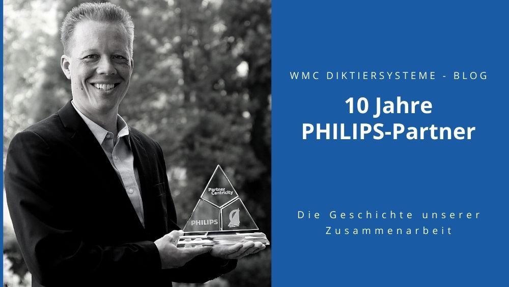 10 Jahre PHILIPS-Partner – die Geschichte unserer Zusammenarbeit
