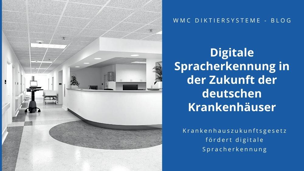 Digitale Spracherkennung in der Zukunft der deutschen Krankenhäuser